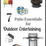 7 Patio Essentials for Outdoor Entertaining